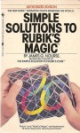 Simple Solutions To Rubik's Magic - James G. Nourse