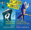 The Secret Adversary / The Mysterious Affair at Styles - Agatha Christie, Alison Larkin, James Warwick
