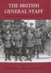British General Staff: Reform and Innovation (Military History and Policy) - Brian Holden Reid