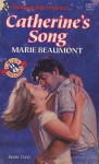 Catherine's Song - Marie Beaumont