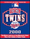 Total Twins 2000 (Total Baseball Companions) - Gary Gillette