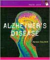 Alzheimer's Disease (Health Alert Series) - Marlene Brill