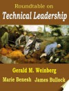Roundtable on Technical Leadership (SHAPE Forum Dialogues Book 1) - Marie Benesh, James Bullock, Gerald M Weinberg