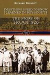 Everything I Need to Know I Learned in Boy Scouts - Richard Bennett