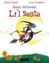Happy Halloween, Li'L Santa - Thierry Robin, Lewis Trondheim