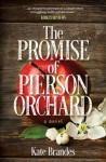 The Promise of Pierson Orchard - Kate Brandes
