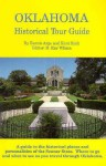 Oklahoma Historical Tour Guide - Burnis Argo, Kent Ruth, D. Ray Wilson, Jim Argo