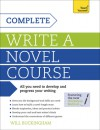 Complete Write a Novel Course: Teach Yourself - Will Buckingham