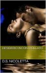 Desiderio Incontrollato - D.S. Nicoletta