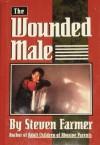Wounded Male - Steven Farmer