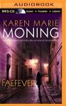 Faefever (Fever Series) - Karen Marie Moning, Joyce Bean