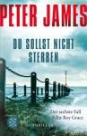 Du sollst nicht sterben - Peter James, Susanne Goga-Klinkenberg