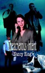 Treacherous Intent - Nancy King