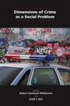 Dimensions of Crime as a Social Problem - Robert Hartmann McNamara