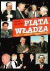 Piata Wadza, Czyli, Kto Naprawde Rzadzi Polska? - Piotr Gabryel