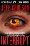 Interrupt - Jeff Carlson