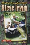 Steve Irwin: Meet the Crocodile Hunter - Chip Lovitt