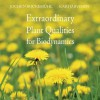 Extraordinary Plant Qualities for Biodynamics - Jochen Bockemühl