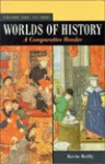 Worlds of History: A Comparative Reader : To 1550 (Worlds of History) - Kevin Reilly