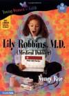 Lily Robbins, M.D. - Nancy Rue