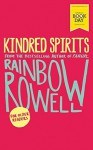 Kindred Spirits - Rainbow Rowell