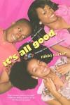 It's All Good - Nikki Carter