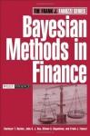 Bayesian Methods in Finance (Frank J. Fabozzi Series) - Frank J. Fabozzi, Svetlozar T. Rachev, John S. J. Hsu, Biliana S. Bagasheva