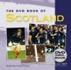 The DVD Book of Scotland - David Clayton