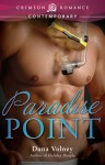 Paradise Point - Dana Volney