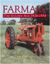 Farmall: The Golden Age, 1924-1954 - Lee Klancher