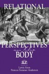 Relational Perspectives on the Body (Relational Perspectives Book Series) - Lewis Aron