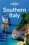 Lonely Planet Southern Italy (Travel Guide) - Lonely Planet, Cristian Bonetto, Gregor Clark, Helena Smith