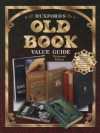 Huxford's Old Book Value Guide - Huxford, Bob Huxford, Lisa Stroup