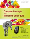 Computer Concepts and Microsoft Office 2013: Illustrated (Loose-Leaf) - June Jamrich Parsons, Dan Oja, David W Beskeen, Carol M Cram