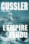 L'empire perdu - Jean Rosenthal, Clive Cussler, Grant Blackwood