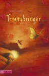 Traumbringer - Lois Lowry, Katharina Diestelmeier