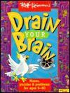 Drain Your Brain - Rolf Heimann