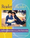 Reader to Reader: Building Independence Through Peer Partnerships - Mary Lee Prescott-Griffin