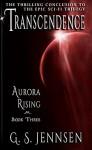 Transcendence: Aurora Rising Book Three - G. S. Jennsen