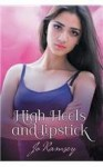 High Heels and Lipstick (Deep Secrets and Hope) - Jo Ramsey