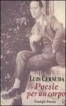 Poesie per un corpo - Luis Cernuda, Ilide Carmignani