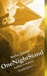 OneNightStand: Gefühle in Aufruhr - Stefan Jahnke