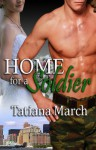 Home For A Soldier - Tatiana March