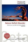Nature Deficit Disorder - Lambert M. Surhone, Susan F. Marseken