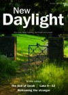 New Daylight, January-April 2013: Your Daily Bible Reading, Comment and Prayer. Editor, Naomi Starkey - Naomi Starkey