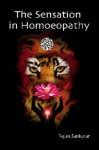 The Sensation in Homeopathy - Rajan Sankaran