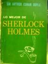 Lo Mejor De Sherlock Holmes - Arthur Conan Doyle