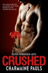 Crushed: Seven Forbidden Arts - Charmaine Pauls