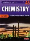As Level Chemistry For Aqa (Advanced Level Chemistry For Aqa) - John Atkinson
