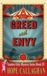 Greed with Envy (The Garden Girls) (Volume 15) - Hope Callaghan